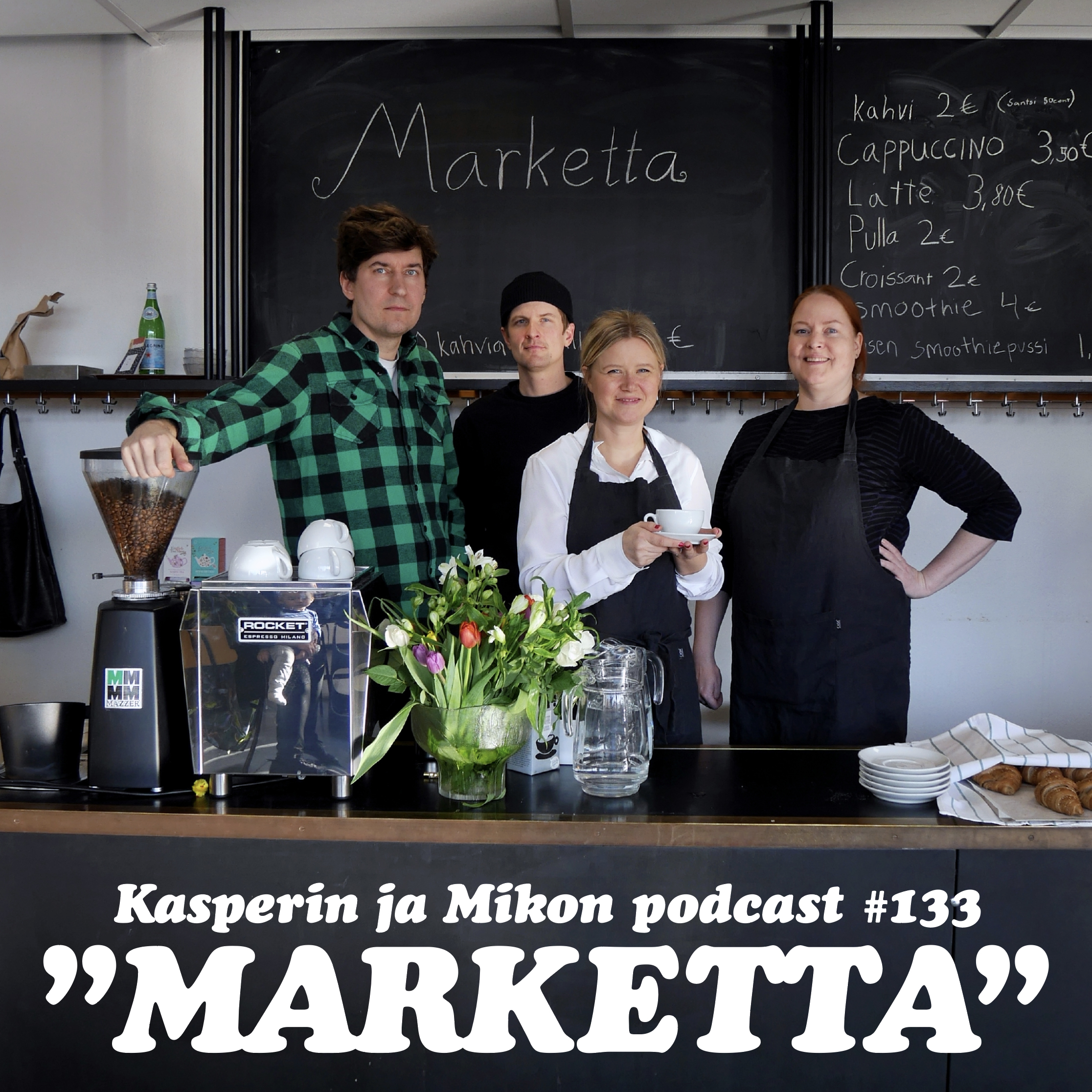 "133 Marketta - Kasperin ja Mikon podcast #133 ""MARKETTA"""